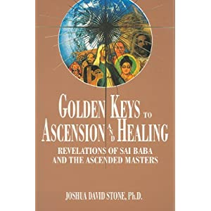 Golden Keys to Ascension and Healing: 8 (Easy-To-Read Encyclopedia of the Spiritual Path)