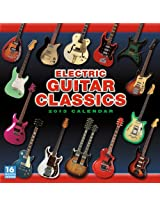 Electric Guitar Classics 2013 Calendar (16 Month Wall Calendar)