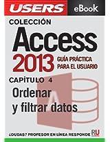 Access 2013: Ordenar y filtrar datos (Colección Access 2013 nº 4) (Spanish Edition)