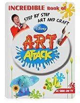 Disney Art Attack Incredible Book Of Art & Craft