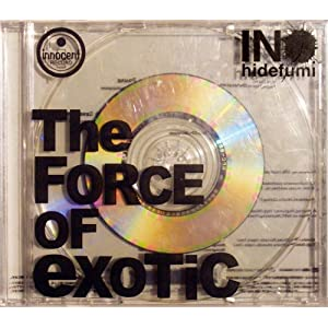 The FORCE OF eXOTiC