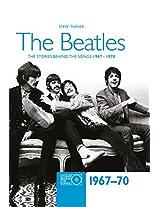 "The ""Beatles"" 1967-70 (Stories Behind the Songs)"