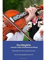 Hardingfelasentrale trekk i instrumentutviklinga: sentrale trekk i instrumentutviklinga: Volume 1