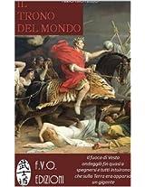 Il trono del mondo (Italian Edition)