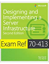 Exam Ref 70-413: Designing and Implementing a Server Infrastructure (2nd Edition)