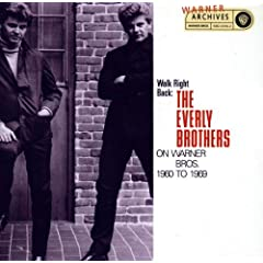 Walk Right Back: The Everly Brothers On Warner Brothers, 1960-1969