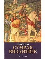 Sumrak Vizantije: Vrem e Jovana VIII Paleologa : 1392-1448