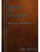 Reglas de Evidencia de Puerto Rico (2009): 32 L.P.R.A. Ap. VI (Spanish Edition)