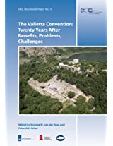 The Valletta Convention: Twenty Years After - Benefits, Problems, Challenges (Eac Occasional Paper)