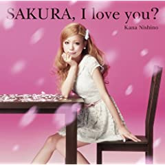 SAKURA,I love you?(���񐶎Y�����)(DVD�t)