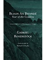 Bliain An Bhandé - Year of the Goddess: Poems in Irish with English translations
