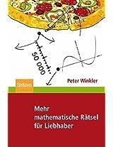 Mehr mathematische Rätsel für Liebhaber