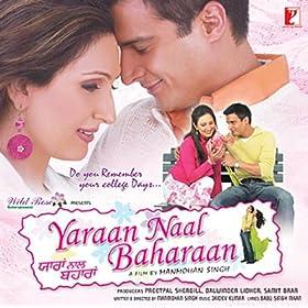 Yaraan Naal Baharaan (2005) [Punjabi] SL YT -  Jimmy Shergill, Juhi Babbar.