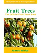 Fruit Trees: The Official Fruit Trees Book