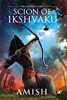 Scion of Ikshvaku - Amazon Exclusive