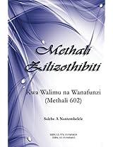 Methali Zilizothibiti: Kwa Walimu Na Wanafunzi Methali 602