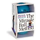 The Miracle Ball Method: Relieve Your Pain, Reshape Your Body, Reduce Your StressElaine Petrone�ɂ��