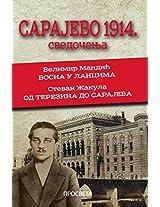 Sarajevo 1914.: Svedocenja