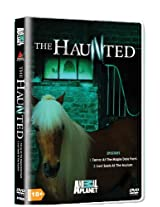 The Haunted Vol. 1 (Terror at the Maple Dale Farm & Lost Souls at the Asylum )