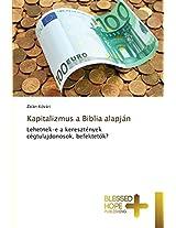 Kapitalizmus a Biblia Alapjan