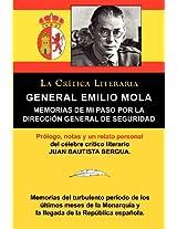General Emilio Mola: Memorias de Mi Paso Por La Direccion General de Seguridad, Coleccion La Critica Literaria Por El Celebre Critico Liter