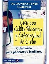 Vivir con Colitis Ulcerosa y enfermedad de Crohn/ Living with Ulcerative Colitis and Crohn's Disease