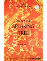 The Best of Speaking Tree: v. 6