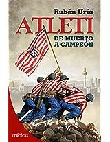 Atleti: de muerto a campeón (Spanish Edition)