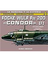 Focke Wulf Fw 200 Condor: v. 1 (Perfiles Aeronauticas)