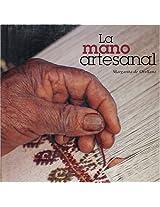 La mano artesanal/ The craftsmanship hand: 0