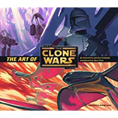 "The Art of ""Star Wars"" ""The Clone Wars"" (Star Wars Clone Wars)"