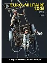 Euro-Militaire Folkestone 2005: A Figure International Portfolio