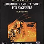 Miller and Freund's - Probability and Statistics for Engineers