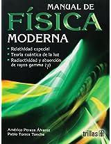 Manual de fisica moderna / Guide of Modern Physics