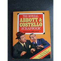 The Official Abbott and Costello Scrapbook