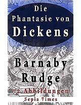 Die Phantasie von Dickens Barnaby Rudge 72 Abbildungen (German Edition)