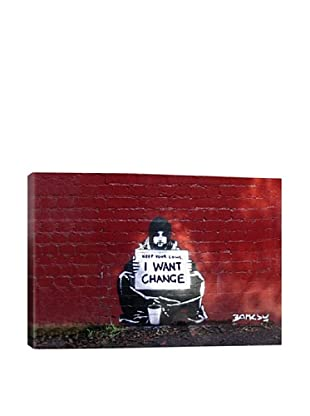 Banksy Keep Your Coins. I Want Change By Meek Giclée On Canvas