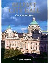 Belfast City Hall: 100 Years