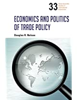 Economics And Politics Of Trade Policy