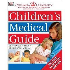 【クリックでお店のこの商品のページへ】Columbia University Children's Medical Guide (Natural Health(r) Complete Guide Series): Bernard Valman: 洋書