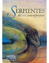Artes De Mexico 71 - Serpentes Del Arte Contemporaneo (Artes De Mexico / Mexican Art)