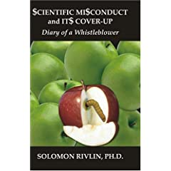 Scientific Misconduct And Its Cover-up: Diary Of A Whistleblower