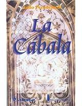 La Cabala/the Cabala