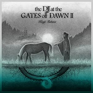 THE DJ AT THE GATES OF DAWN II