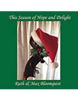 This Season of Hope & Delight