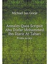 Annales Quos Scripsit Abu Djafar Mohammed Ibn Djarir At-Tabari Prima Series