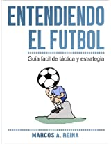 Guía fácil de táctica y estrategia - Entendiendo el Fútbol