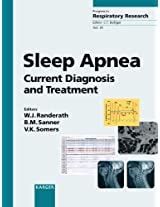 Sleep Apnea: Current Diagnosis and Treatment (Progress in Respiratory Research)