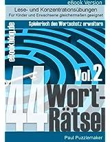 44 Worträtsel - Trainiere deinen Wortschatz (Vol.2)