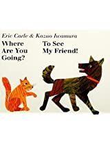Where Are You Going? to See My Friend! [With CD (Audio)]